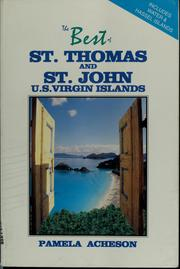 Cover of: The best of St. Thomas and St. John, U.S. Virgin Islands
