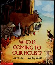 Cover of: Who is coming to our house?