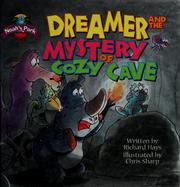 Cover of: Dreamer and the mystery of the cozy cave