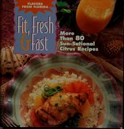 Cover of: Fit, fresh & fast