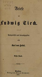 Cover of: Briefe an Ludwig Tieck