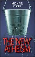 Cover of: The 'New' Atheism: 10 Arguments That Don't Hold Water
