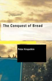 Cover of: The conquest of bread