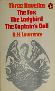 Cover of: Three novellas: The Ladybird, The Fox, The Captain's doll