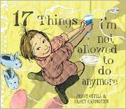 Cover of: 17 Things I'm Not Allowed to Do Anymore