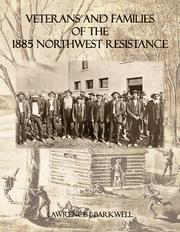 Cover of: Veterans and Families of the 1885 Northwest Resistance