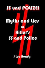 Cover of: SS und Polizei: Myths and Lies of Hitler's SS and Police