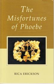 Cover of: THE MISFORTUNES OF PHOEBE