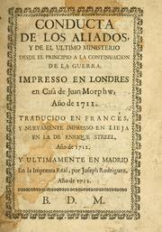 Cover of: The conduct of the allies: and of the late ministry, in beginning and carrying on the present war.