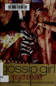 Cover of: Gossip Girl, Psycho Killer (Gossip Girl #13)
