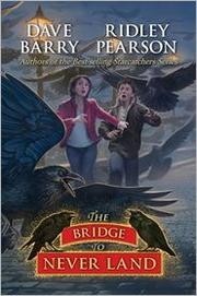 Cover of: The Bridge to Never Land