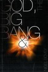 Cover of: God, The Big Bang And Bunsen-Burning Issues