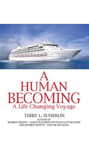 Cover of: A Human Becoming: A Life Changing Voyage