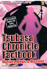 Cover of: Tsubasa Chronicle Factbook