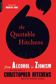 Cover of: The Quotable Hitchens: From Alcohol to Zionism