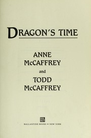 Cover of: Dragon's Time (Pern #23)