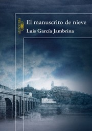 Cover of: El manuscrito de nieve