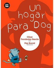 Cover of: Un hogar para Dog
