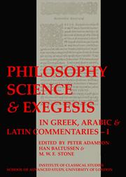 Cover of: Philosophy, Science, and Exegesis in Greek, Arabic, and Latin Commentaries
