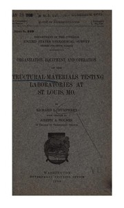 Cover of: Organization, equipment and operation of the structural-materials testing laboratories at St. Louis, Mo