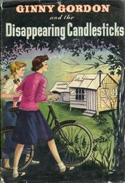 Cover of: Ginny Gordon and the Disappearing Candlesticks: #1