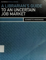 Cover of: A librarian's guide to an uncertain job market