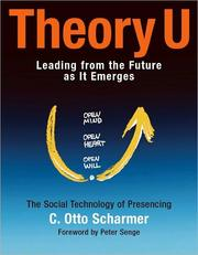 Cover of: Theory U: Learning from the Future as It Emerges