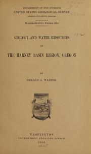 Cover of: Geology and water resources of the Harney Basin region, Oregon