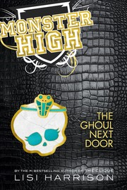Cover of: The Ghoul Next Door (Monster High #2)