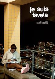 Cover of: Je suis Favela