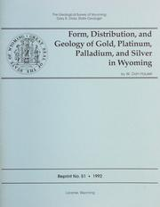 Cover of: Form, Distribution, and Geology of Gold, Platinum, Palladium and Silver