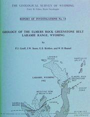 Cover of: Geology of the Elmers Rock Greenstone Belt, Laramie Range, Wyoming