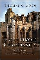 Cover of: Early Libyan Christianity: Uncovering a North African Tradition