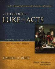 Cover of: A Theology of Luke & Acts: God's Promised Program, Realized for All Nations