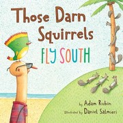 Cover of: Those darn squirrels fly south