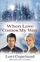 Cover of: When love comes my way