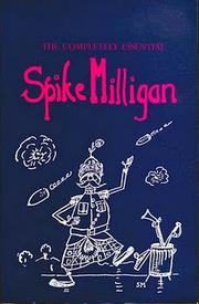 Cover of: The Completely Essential Spike Milligan