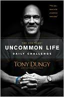 Cover of: The One Year Uncommon Life Daily Challenge