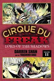 Cover of: Cirque du Freak Manga, Vol. 11: Lord of the Shadows
