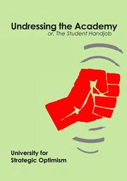 Cover of: Undressing the Academy or, The Student Handjob