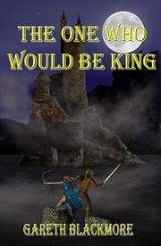 Cover of: The One Who Would Be King (Second Edition 2008)