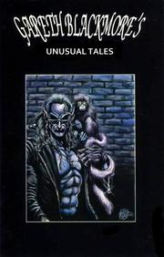 Cover of: Gareth Blackmore's Unusual Tales Vol 2 Issue 1