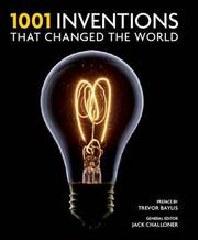 Cover of: 1001 inventions that changed the world
