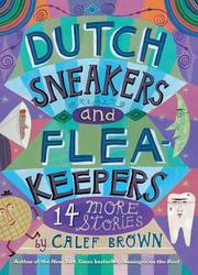 Cover of: Dutch Sneakers and Flea Keepers
