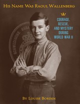 Cover of: His name was Raoul Wallenberg