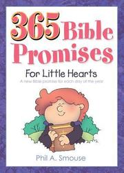 Cover of: 365 Bible Promises for Little Hearts: Encouraging, Character-Building Thoughts for Kids