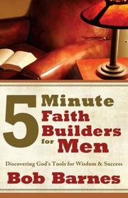 Cover of: 5-Minute Faith Builders for Men: Discovering God's Tools for Wisdom and Success