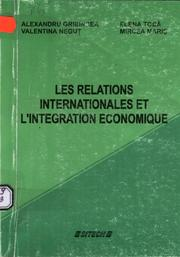 Cover of: Les relations internationales et l'integration economique