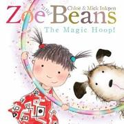 Cover of: Zoe and Beans: The Magic Hoop