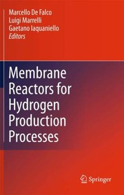 Cover of: Membrane reactors for hydrogen production processes